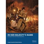 In Her Majesty\'s Name