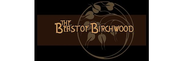 Beast of Birchwood