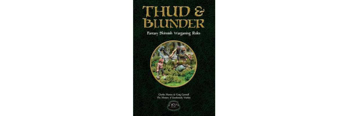 Thud & Blunder - Fantasy Skirmish Wargames Rules -