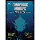 Gibbering Hordes Fate Deck
