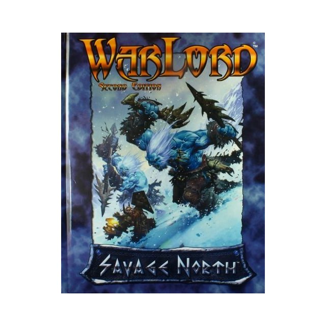 Warlord: Savage North Hardcover Rulebook