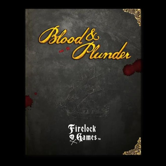 Blood & Plunder Rulebook (Englisch)