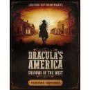 Draculas America: Shadows of the West: Hunting Grounds