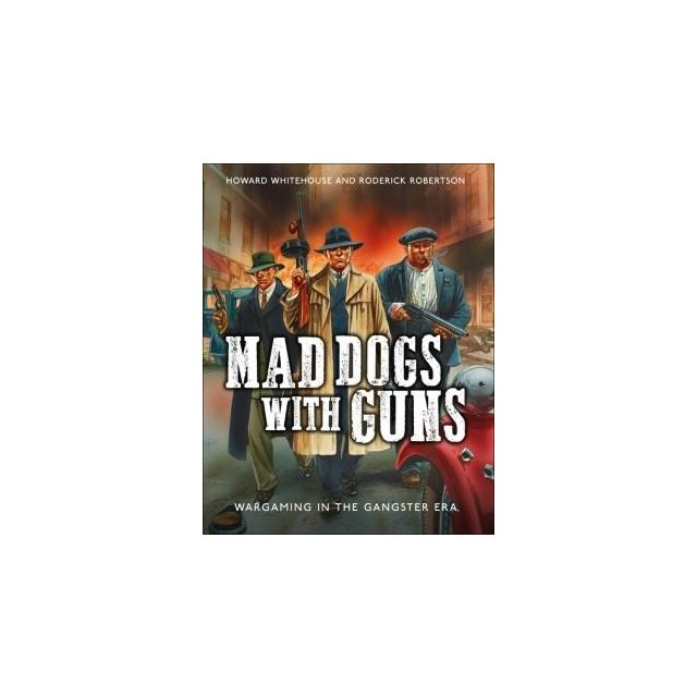 Mad Dogs With Guns